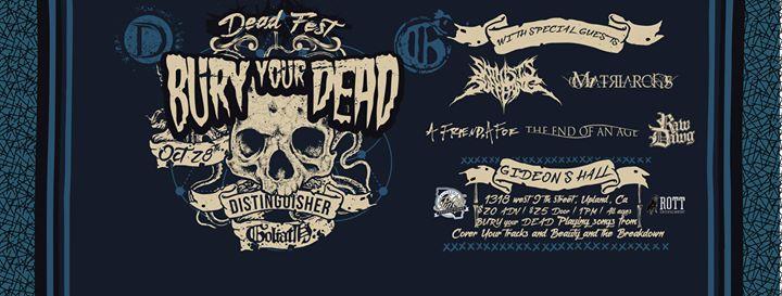 DEAD FEST feat. Bury Your Dead
