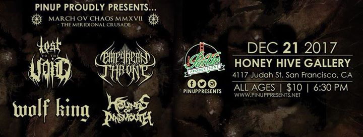 Lost to the Void/Empyrean Throne/Wolf King/ HOI at the Honey Hive Gallery