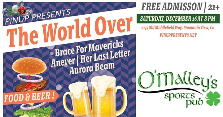 The World Over/BFM/Anever/Her Last Letter/Aurora Beam – O'Malleys