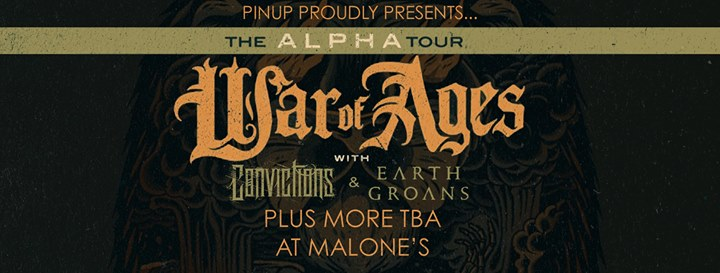 War of Ages/ Convictions/ Earth Groans at Malone's