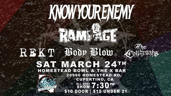 Know Your Enemy/Rampage/The Cutthroats/REKT/Body Blow at the Xbar