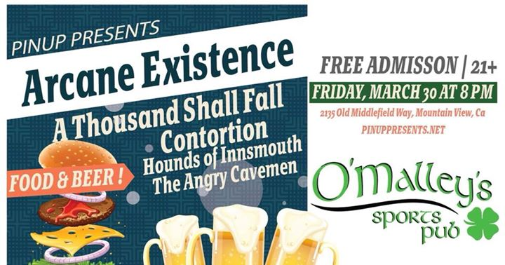 Arcane Existence/ATSF/Contortion/Hound of Innsmouth/TAC at O'malley's