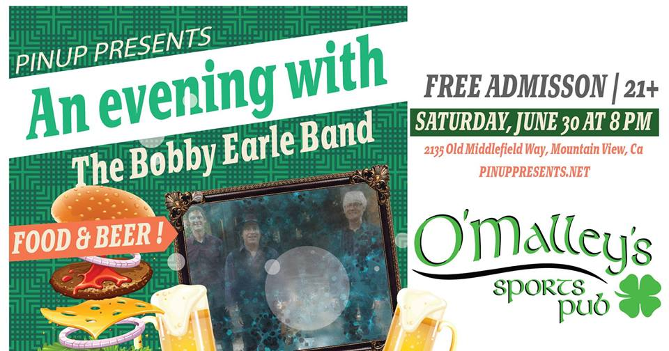 An evening with The Bobby Earle Band at O'Malley's