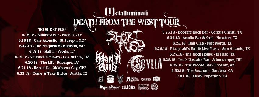 Death From The West Tour: Short Fuse, Repaid In Blood, Scylla