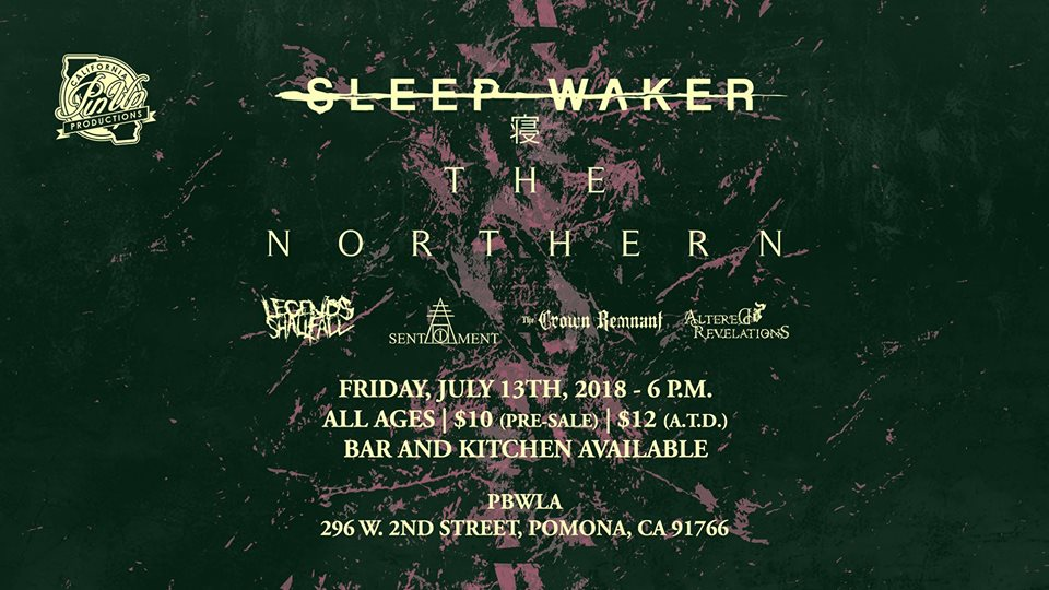 Sleep Waker/ The Northern +More at PBW Pomona